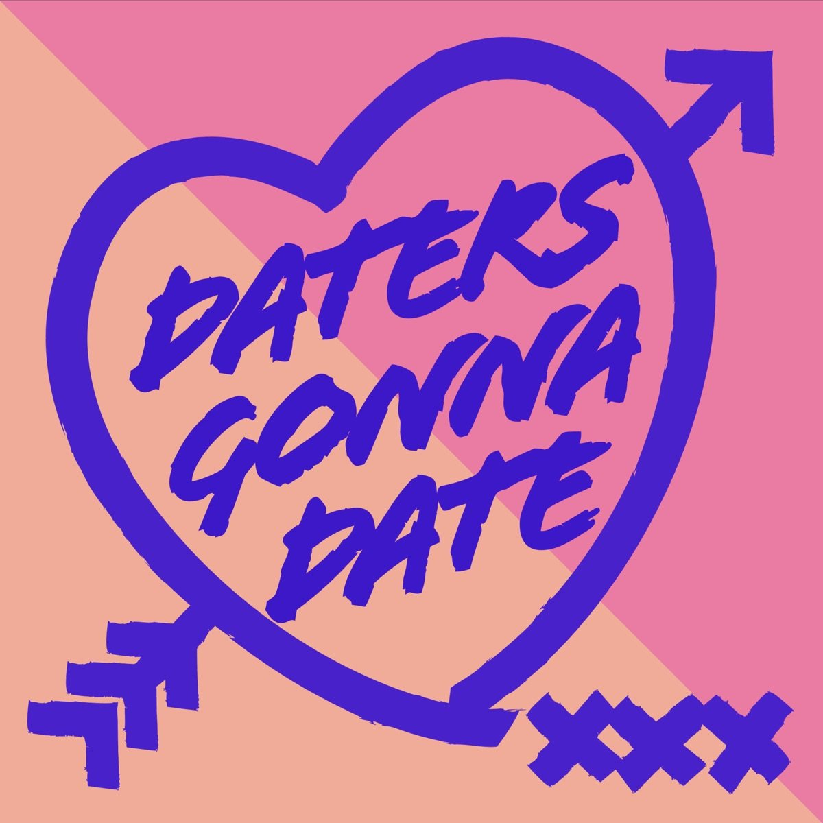 daters gonna date